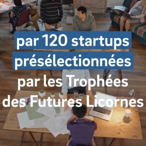 La 3ème édition du Trophées des Futures licornes